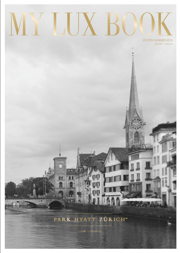 Park Hyatt Zurich My Lux Book